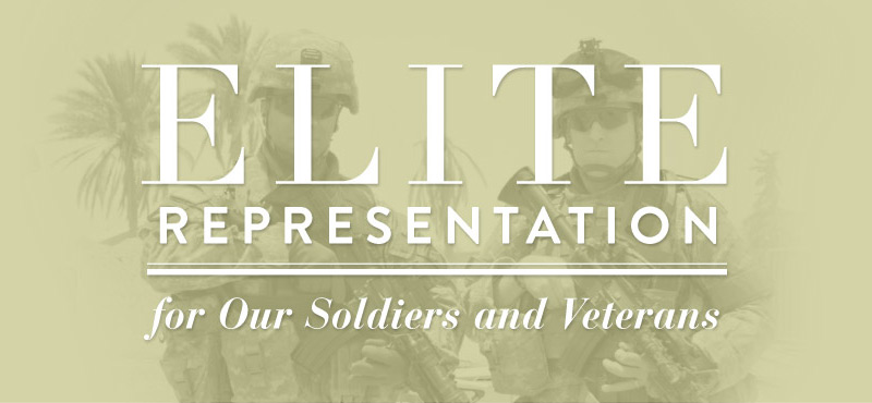 Elite Representation for our soldiers and veterans